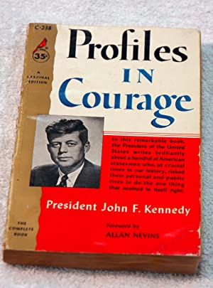 Profiles in Courage (A Cardinal Edition): John F. Kennedy