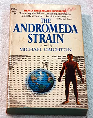 a review of the andromeda strain by michael crichton By crichton, michael  the andromeda strain (1969), by michael crichton, is a techno-thriller novel  review this book (want a chance to win $50.