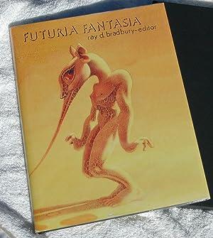Futuria Fantasia (Signed/Limited Edition): Bradbury, Ray (editor)