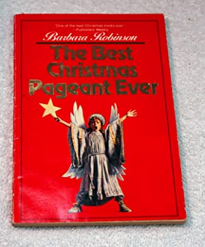the best christmas pageant ever barbara robinson - The Best Christmas Pageant Ever Book