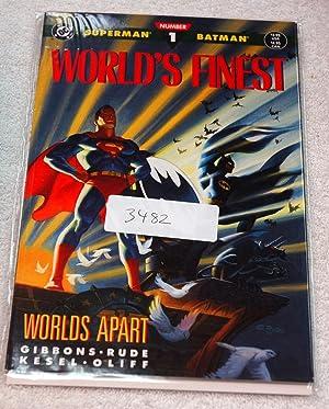 Superman/Batman : World's Finest Number 1 : Worlds Apart: Gibbons, Dave Kesel Oliff Rude