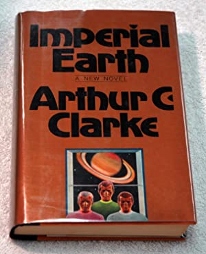 Imperial Earth (Signed): Arthur C. Clarke