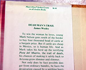 DEAD MAN'S TRAIL (Inscribed): James Wesley Leslie Ames, Carolyn Bell, and Orlando Rigon