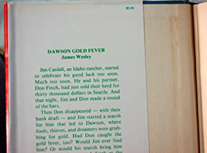 Dawson Gold Fever: Rigoni, Orlando Leslie Ames, Carolyn Bell, James Wesley