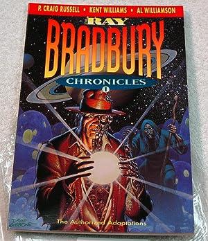 The Ray Bradbury Chronicles, Volume 1: RAY BRADBURY .