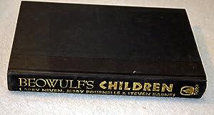 Beowulf's Children: Niven, Larry & Jerry Pournelle & Steven Barnes