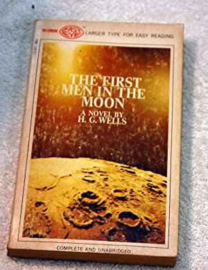 The First Men in the Moon (Magnum: H. G. Wells
