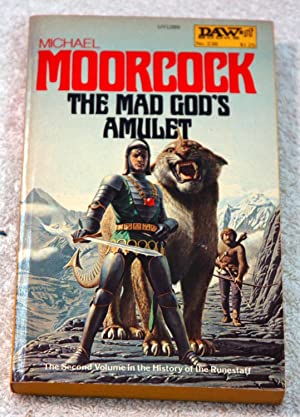 The Mad God's Amulet (The history of: Michael Moorcock