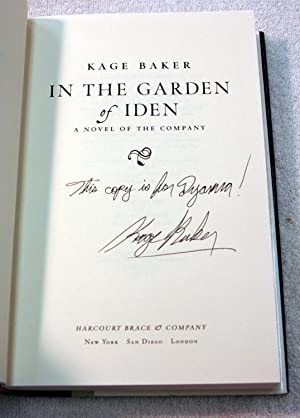 In the Garden of Iden: A Novel of the Company (Inscribed): Kage Baker