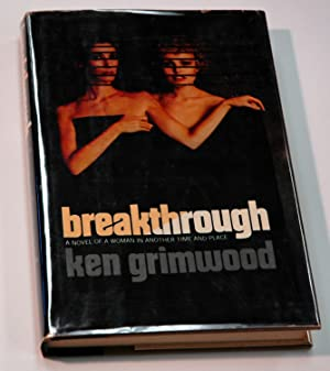 Breakthrough: Ken Grimwood