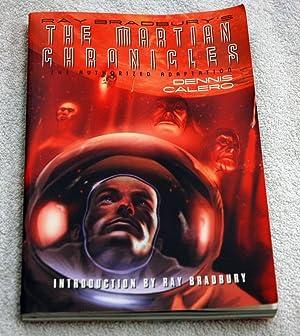 Ray Bradbury's The Martian Chronicles: The Authorized: Bradbury, Ray