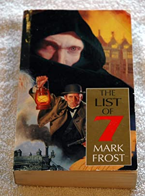 The List of Seven (Advance Reading Copy): MARK FROST