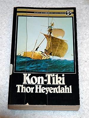 Kon-Tiki: Across the Pacific by Raft: HEYERDAHL, THOR and