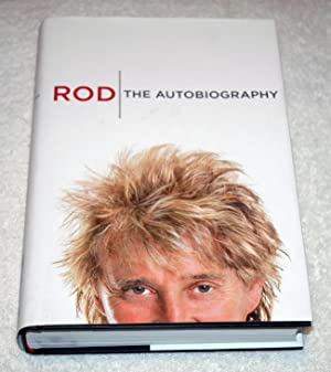 Rod: The Autobiography (Signed): Stewart, Rod