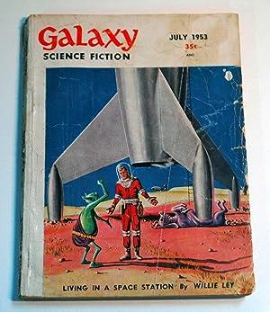 Galaxy Science Fiction July 1953 Vol. 6: Clifford D. Simak;
