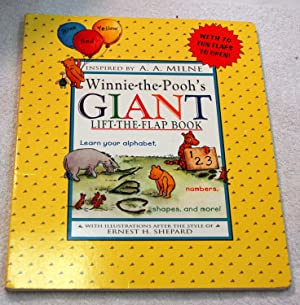 Winnie-The-Pooh's Giant Lift-The-Flap Book: Learn Your Alphabet,: Ernest H. Shepard,