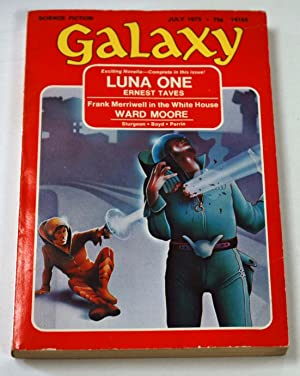 GALAXY Science Fiction: July 1973: Ernest Taves; Ward