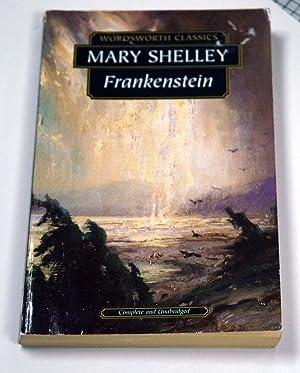 Frankenstein (Wordsworth Classics): Mary Wollstonecraft Shelley
