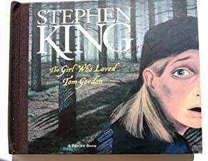 The Girl Who Loved Tom Gordon: A: Stephen King