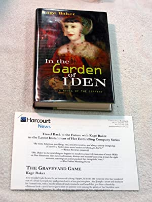 In the Garden of Iden: A Novel of the Company (Inscribed)(Review Copy): Kage Baker