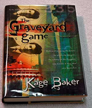 The Graveyard Game (Signed Review Copy): Kage Baker