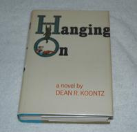 Hanging on: Koontz, Dean R.