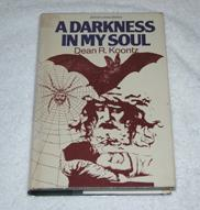 A DARKNESS IN MY SOUL: Koontz, Dean