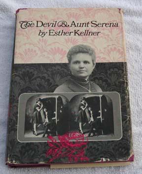 The Devil and Aunt Serena (Signed): Esther Kellner