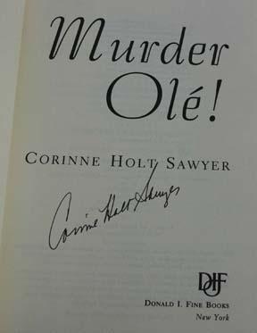 Murder Ole! (Signed): Sawyer, Corinne Holt