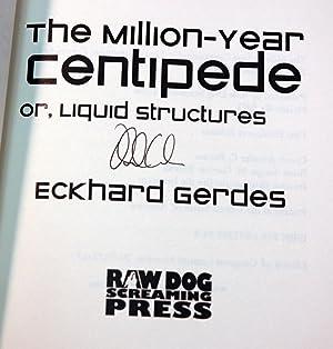 The Million-Year Centipede Or, Liquid Structures (Signed): Gerdes, Eckhard