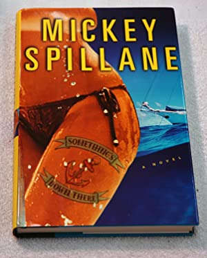 Something's Down There: A Novel (Signed): Spillane, Mickey