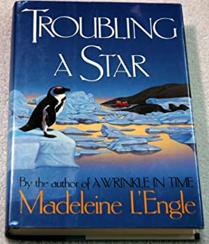 Troubling a Star (Inscribed): L'Engle, Madeleine