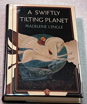 A Swiftly Tilting Planet (Inscribed): L'Engle, Madeleine