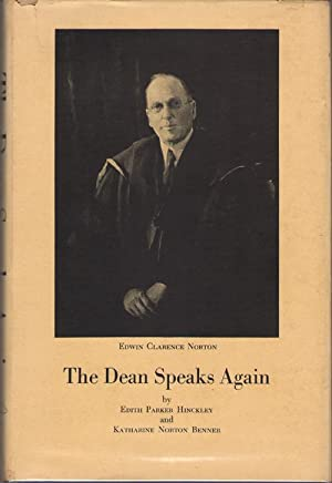 The Dean Speaks Again Giving Hitherto Unpublished Excerpts from Personal Papers, Diaries, and ...