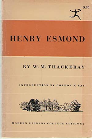 The History of Henry Esmond Esquire: Thackeray, William Makepeace