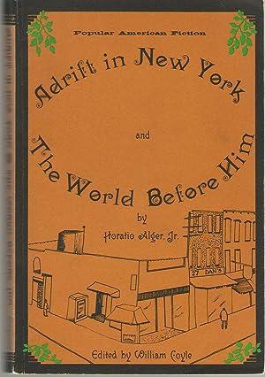 Adrift in New York & The World: Jr., Horatio Alger