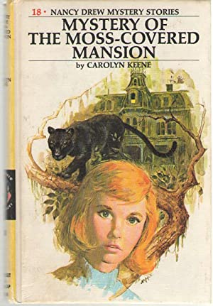 Mystery of the Moss-Covered Mansion: Keene, Carolyn (Wirt,