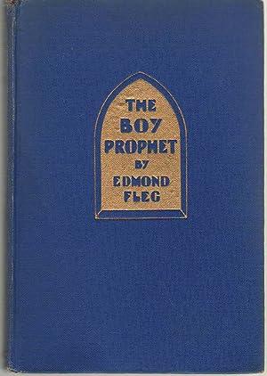 The Boy Prophet: Fleg, Edmond