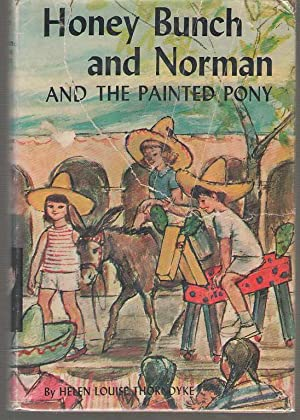 Honey Bunch And Norman And The Painted: Thorndyke, Helen Louise