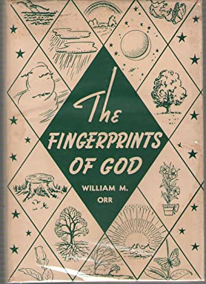 The Fingerprints Of God: Orr, William M.