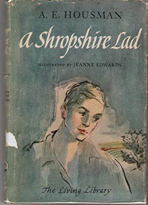 A Shropshire Lad: Housman, A. E.