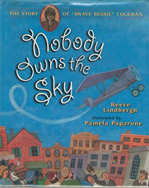 Image result for nobody owns the sky by reeve lindbergh