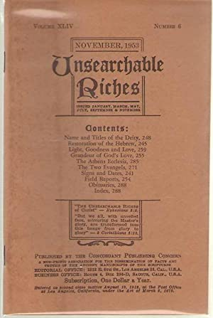 Unsearchable Riches - Volume 44, Number 6: Knoch, A. E.