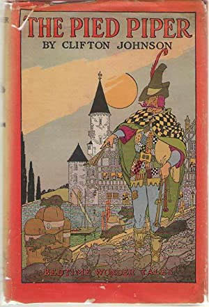The Pied Piper Bedtime Wonder Tales: Johnson, Clifton; Smith,