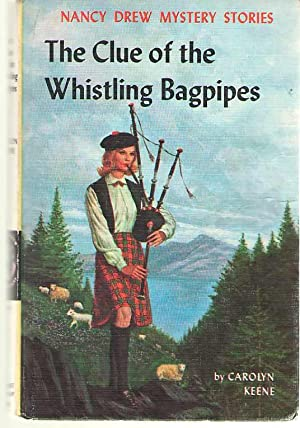 The Clue Of The Whistling Bagpipes: Keene, Carolyn (Harriet