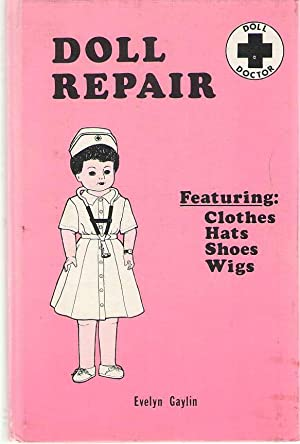 Doll Repair From the Gay World of: Gaylin, Evelyn