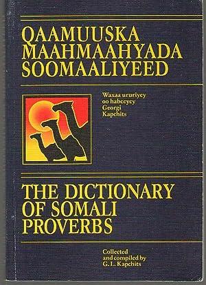 Qaamuuska Maahmaahyada Soomaaliyeed Dictionary of Somali Proverbs: Kapchits, G. L.