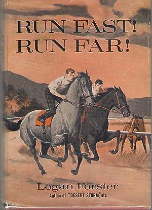 Run Fast! Run Far!: Forster, Logan; McCann,