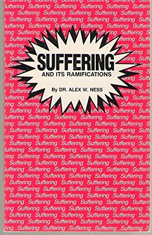 Suffering and Its Ramifications: Ness, Alexander William