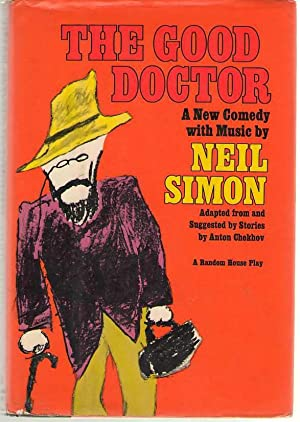 The Good Doctor A New Comedy with Music: Simon, Neil